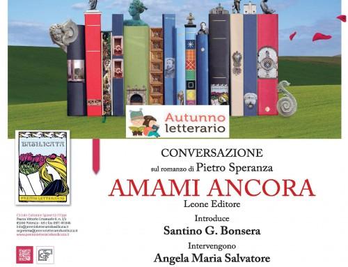 PRESENTAZIONE DEL ROMANZO DI PIETRO SPERANZA AMAMI ANCORA LEONE EDITORE