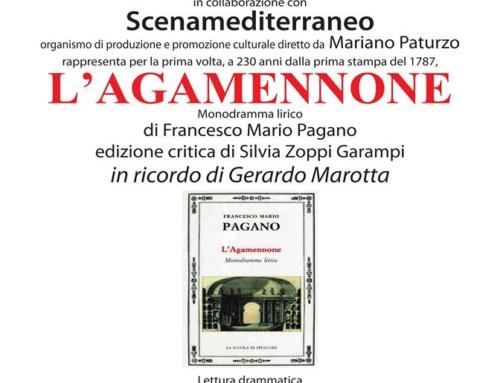 """RAPPRESENTAZIONE MONODRAMMA """"AGAMENNONE"""" DI FRANCESCO MARIO PAGANO"""