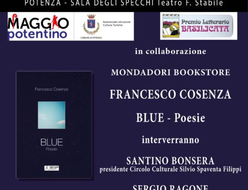 """PRESENTAZIONE SILLOGE POETICA """"BLUE"""" DI FRANCESCO COSENZA"""