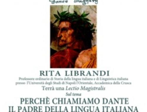 Perchè chiamiamo Dante il Padre della lingua italiana. Lectio Magistralis di Rita Enrica Librandi