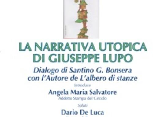 """PRESENTAZIONE DEL ROMANZO DI GIUSEPPE LUPO """"L'ALBERO DI STANZE"""""""