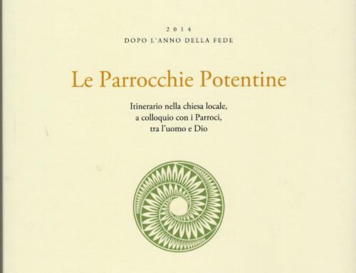 """PRESENTAZIONE DEL  LIBRO DI VITTORIO VIGGIANO """"LE PARROCCHIE POTENTINE"""""""